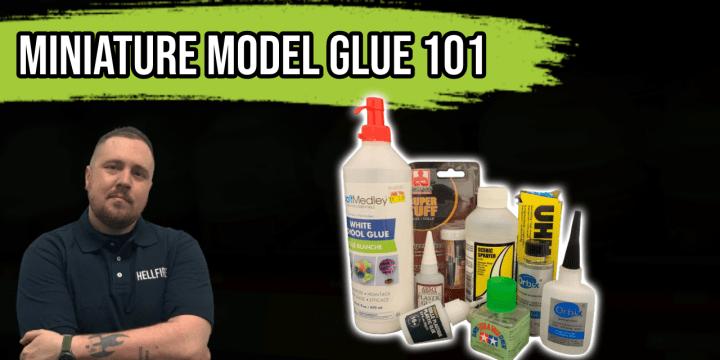 Hobby Basics: Glue